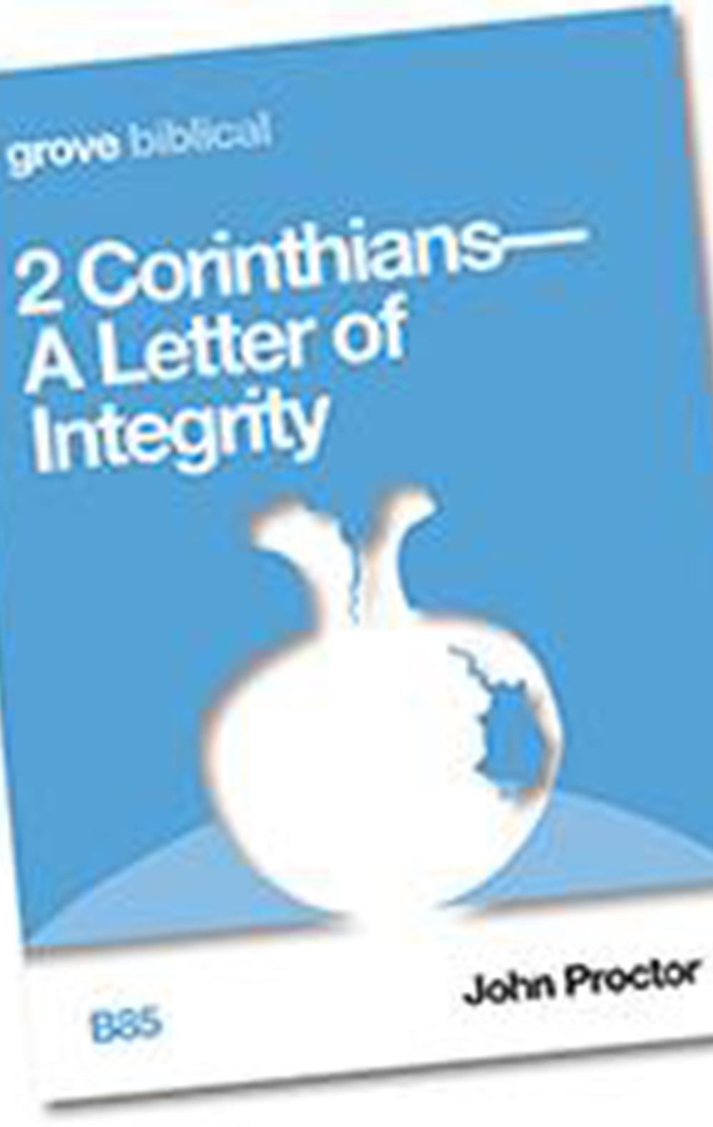 2 Corinthians – a letter of integrity