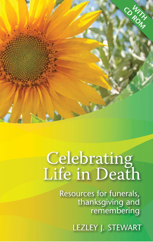 Celebrating Life  in Death