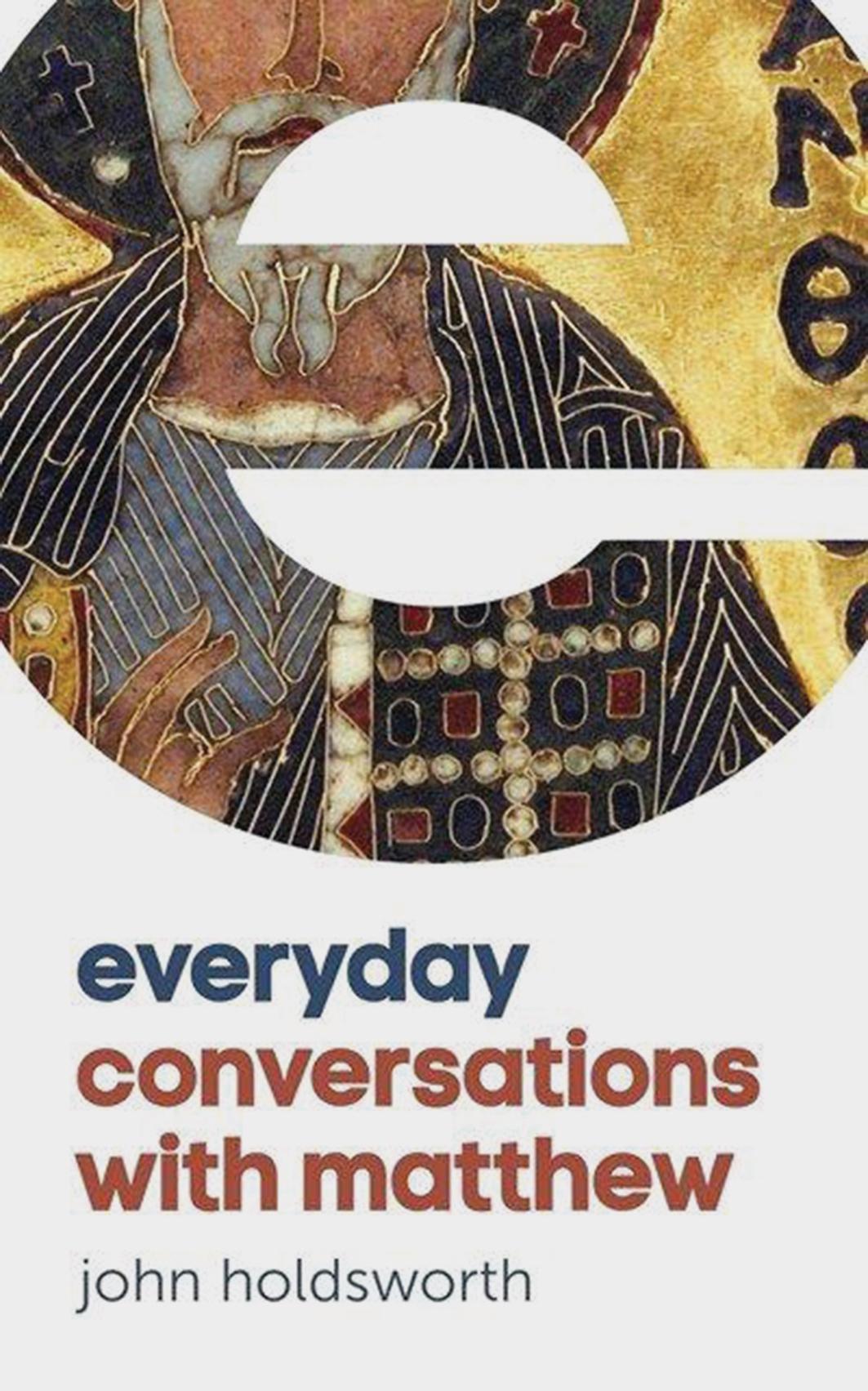 Everyday conversations with Matthew
