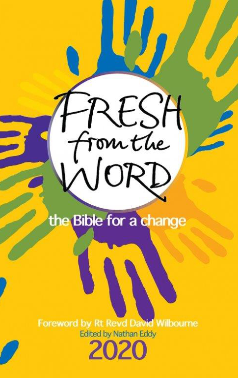 Fresh from the Word: The Bible for a Change