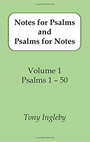 Notes for Psalms and Psalms for Notes