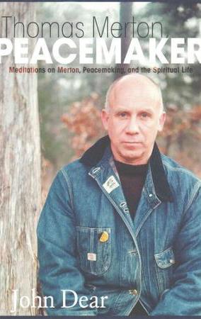 Thomas Merton, Peacemaker