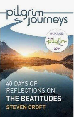 Pilgrim journeys – 40 days of reflections on the Beatitudes