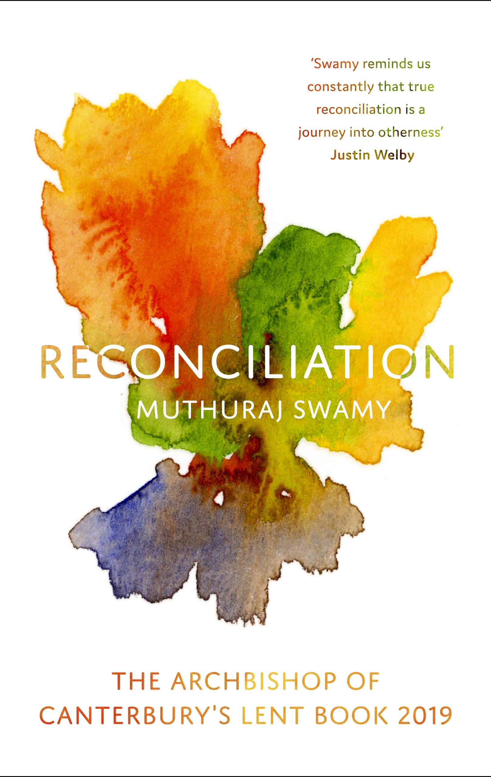 The Archbishop of Canterbury's Lent book 2019 – Reconciliation