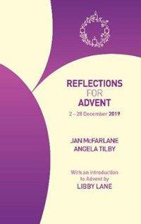 Reflections for Advent: 2-28 December 2019