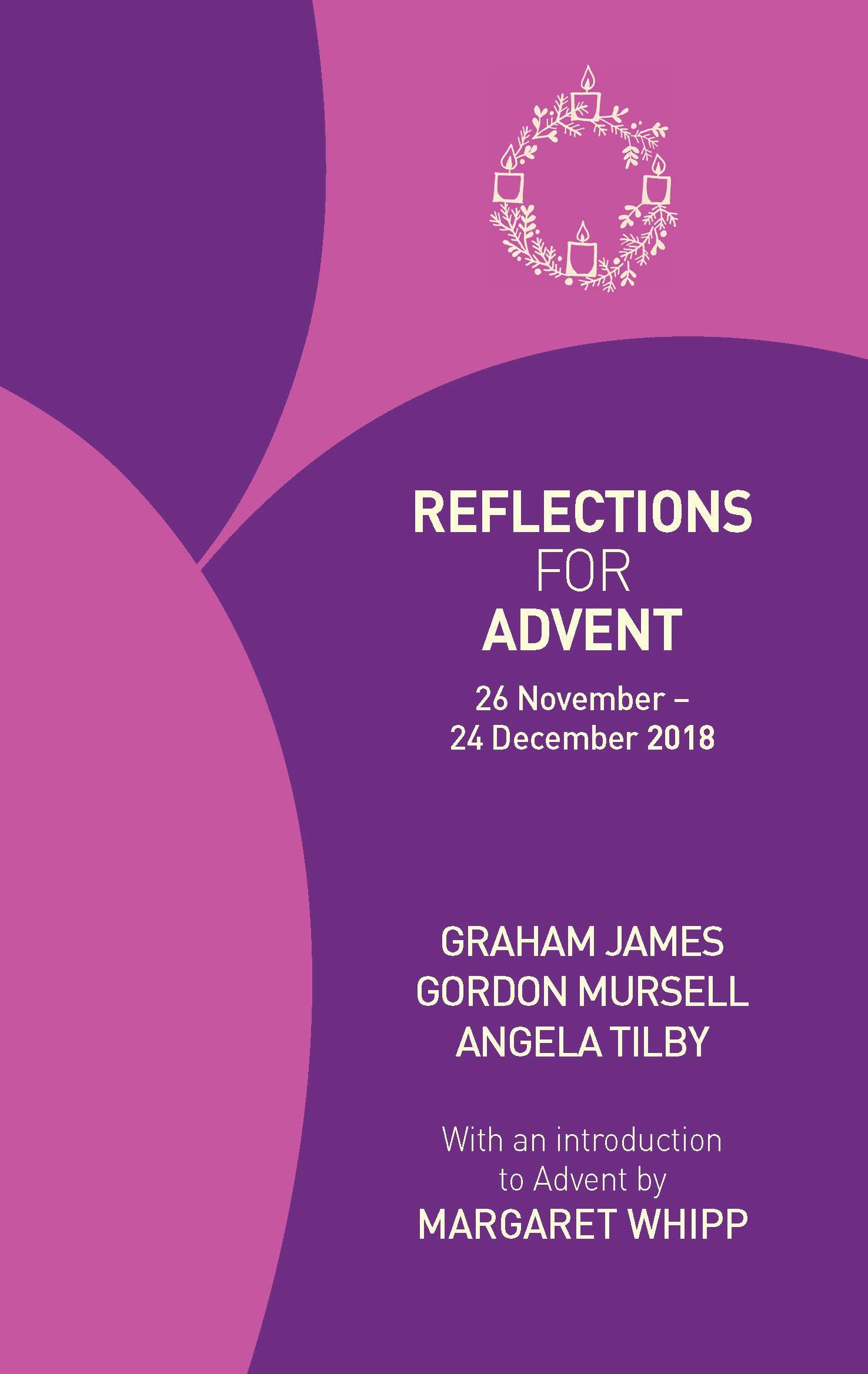 Reflections for Advent, 26 November – 24 December 2018