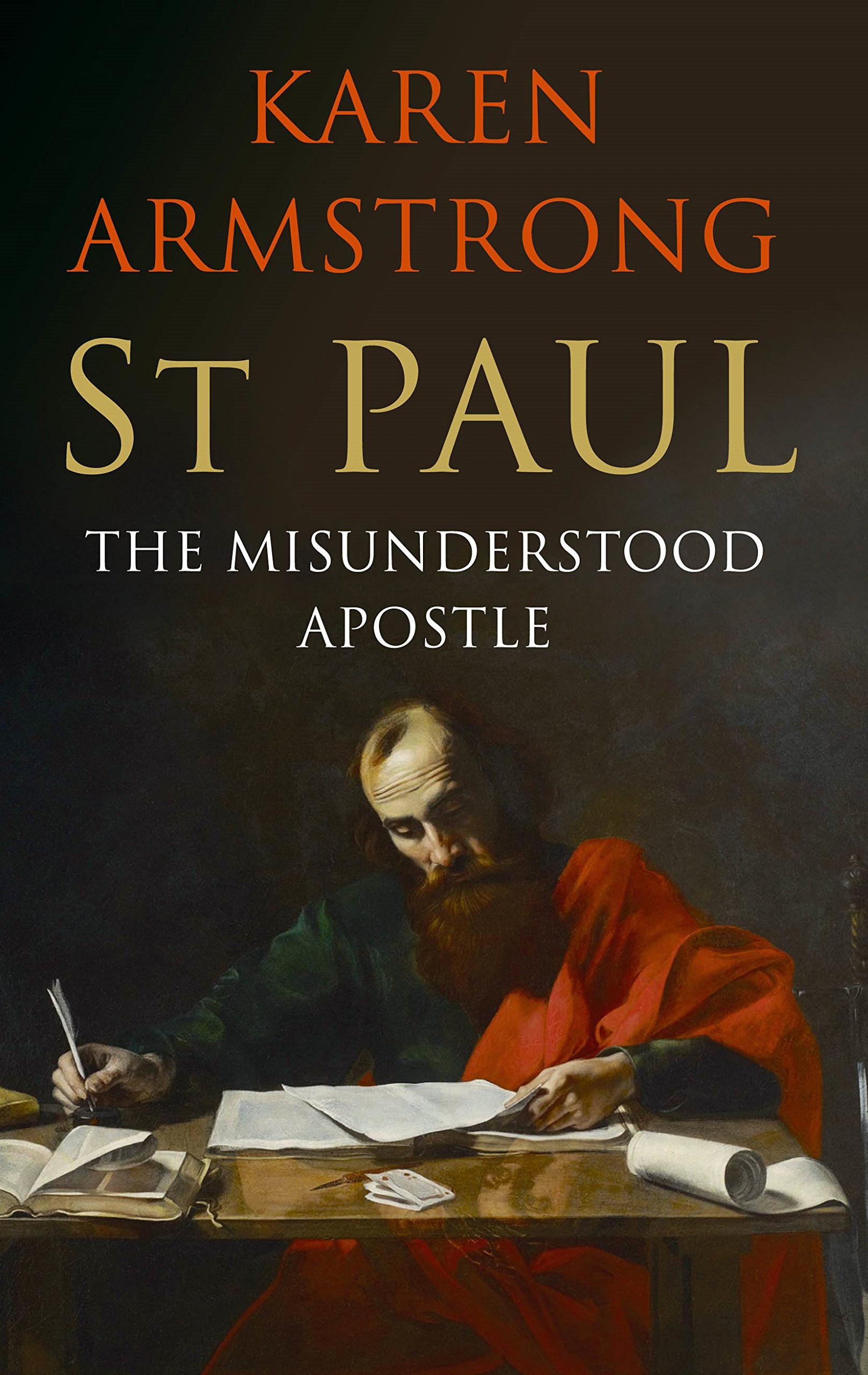 St Paul – The Misunderstood Apostle