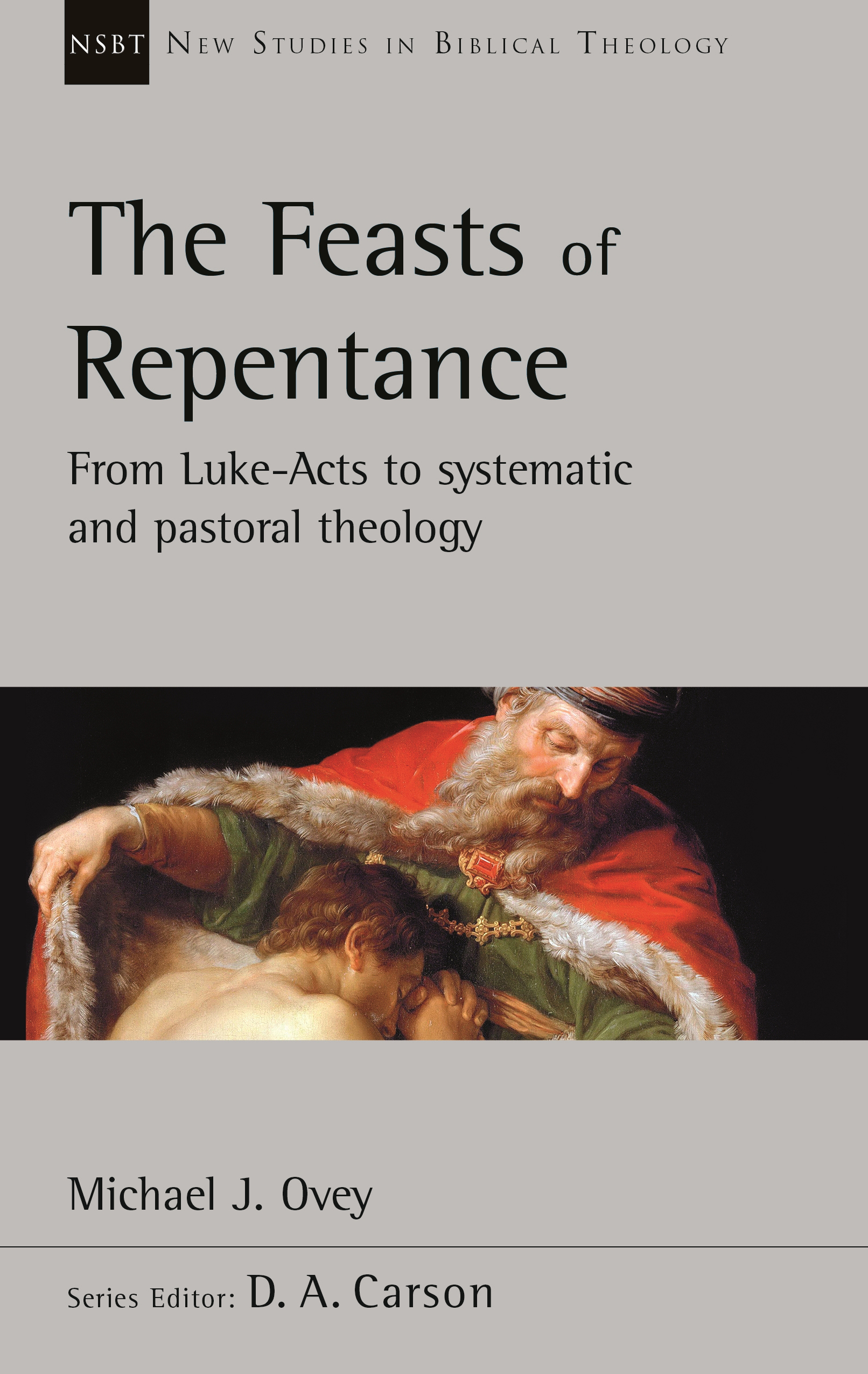 The Feasts of Repentance