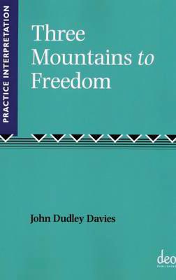 Three Mountains  to Freedom