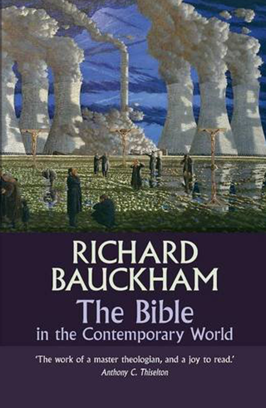 The Bible in the Contemporary World – exploring texts and contexts – then and now