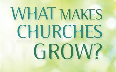 What makes  Churches Grow?