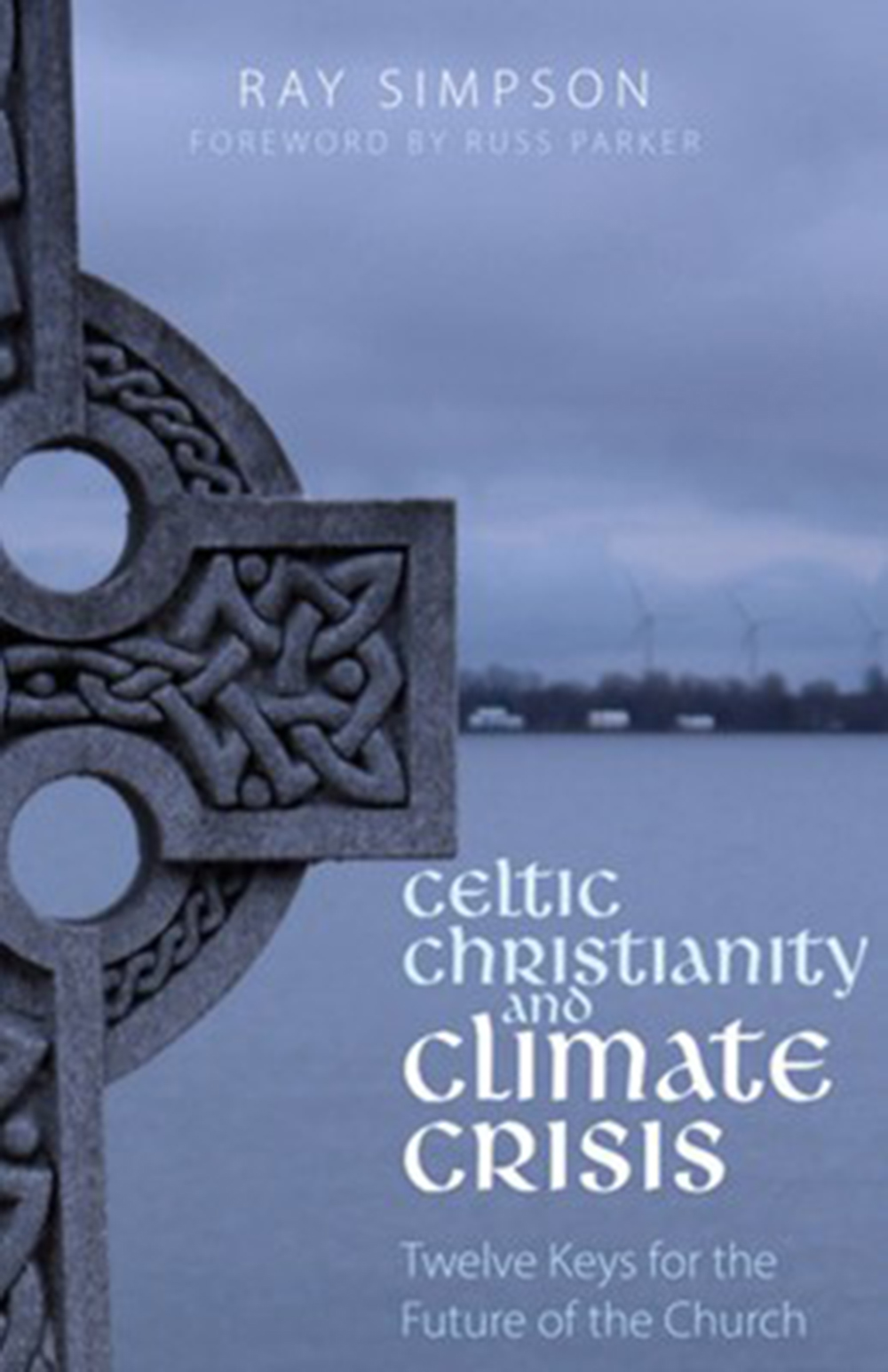 Celtic Christianity and Climate Crisis