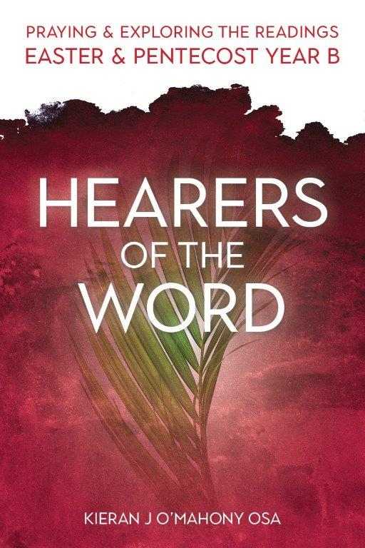 Hearers of the word: praying and exploring the readings of Easter and Pentecost