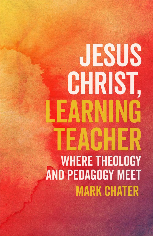 Jesus Christ, Learning Teacher