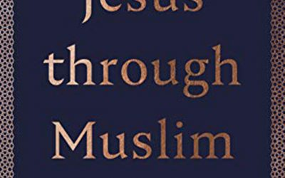 Jesus through Muslim Eyes