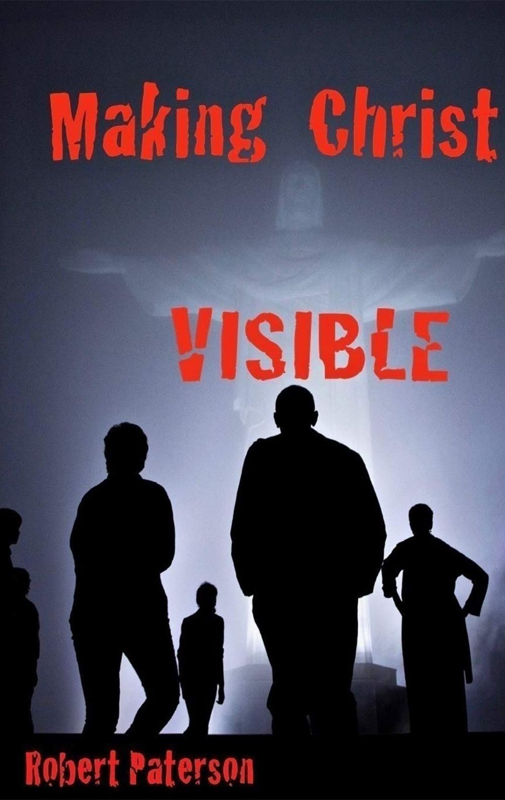 Making Christ Visible