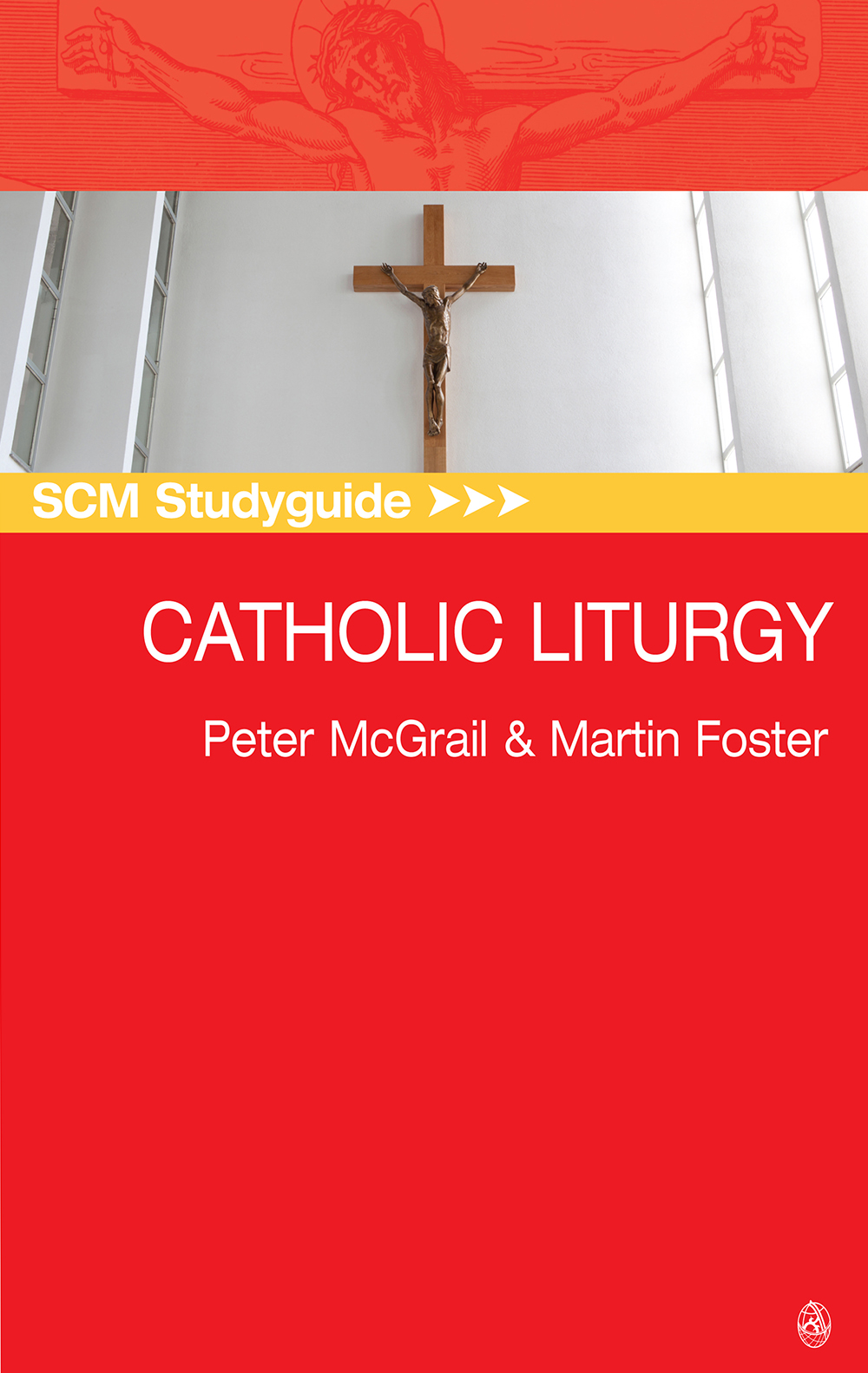 SCM Study guide to Catholic Liturgy
