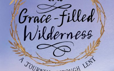 The Grace-filled Wilderness
