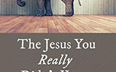 The Jesus You Really Didn't Know