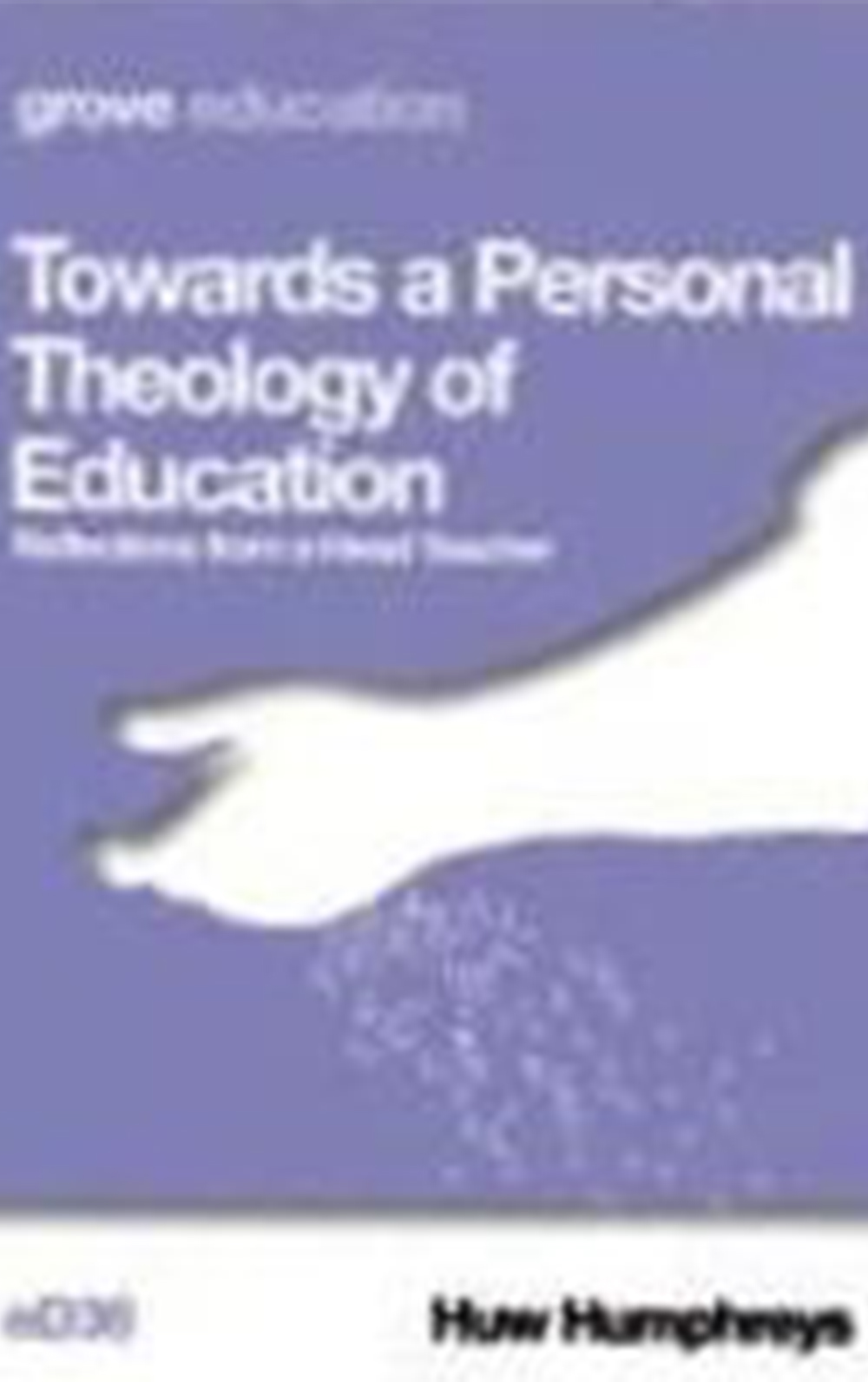 Towards a Personal Theology of Education